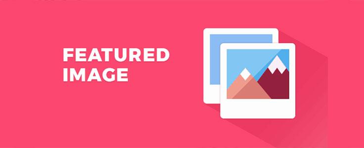 Utiliser la première image d'un article comme image à la une sur WordPress